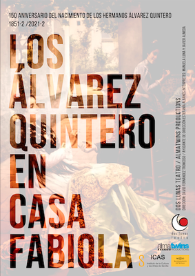 Los Álvarez Quintero en Casa Fabiola,de las Cías.Almatwins Productions y Dos Lunas Teatro