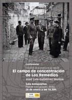 Conferencia Espacios de la memoria en Sevilla, con José Luis Gutiérrez: 'El campo de concentración en Los Remedios'