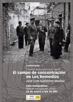 Conferencia Espacios de la memoria en Sevilla, con José Luis Gutierrez: 'El campo de concentración en Los Remedios'