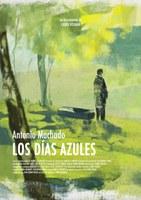 Proyección: 'Antonio Machado. Los días azules'