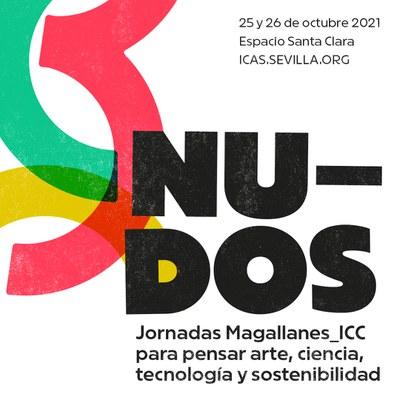 Nudos. Jornadas Magallanes ICC para pensar arte, ciencia, tecnología y sostenibilidad