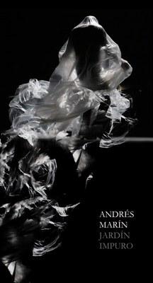 Andrés Marín: 'Jardín impuro'