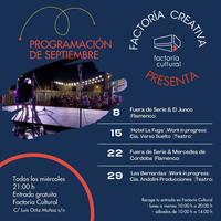Factoría Cultural continúa en septiembre su ciclo gratuito con las actuaciones de El Junco, Mercedes de Córdoba y Cía. Verso Suelto, entre otros