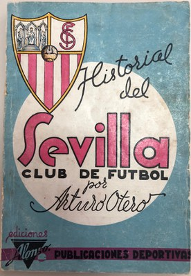 El ICAS-SAHP adquiere una pequeña joya bibliográfica que rememora los inicios del Sevilla F.C.